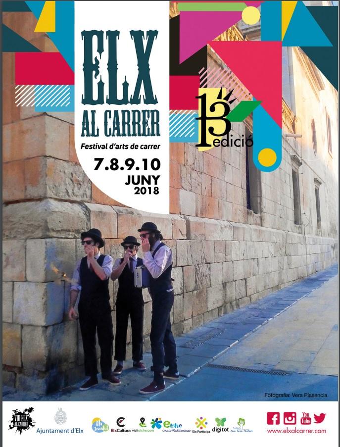 13 edición del Festival de artes Elx al Carrer